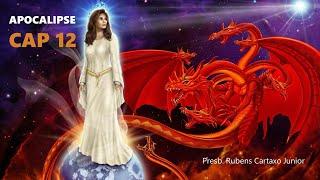 Apocalipse 12 -  A Mulher e o Dragão