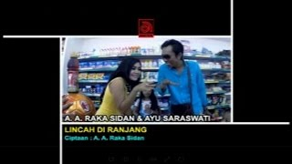 A.A. Raka Sidan Ft. Ayu Saraswati - Lincah di Ranjang [OFFICIAL VIDEO]