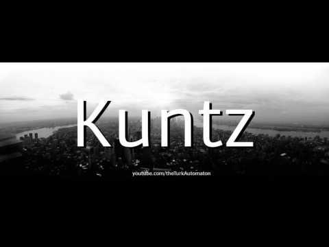 How to pronounce Kuntz in German