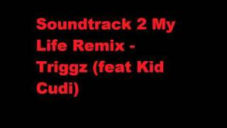 Soundtrack 2 My Life Remix - Tony M (feat KiD CuDi)