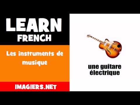 Learn French = Les instruments de musique