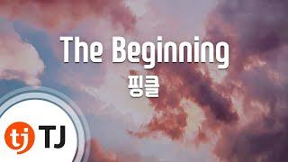 Tj노래방  The Beginning - 핑클 Fin.k.l  / Tj Karaoke