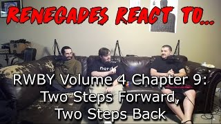 Renegades React to... RWBY Volume 4, Chapter 9: Two Steps Forward, Two Steps Back