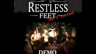 Restless Feet - Irish Rover (Demo)