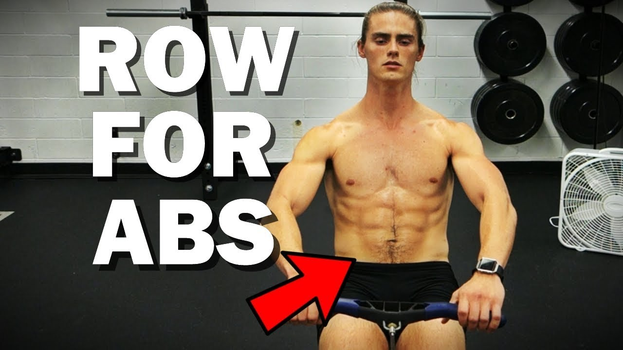 How To Get Six Pack Abs From Rowing Youtube