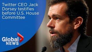 Twitter CEO Jack Dorsey testifies before U.S. House Committee