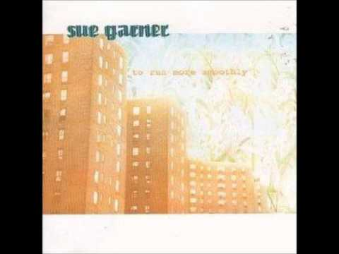 Sue Garner - Continuous Play