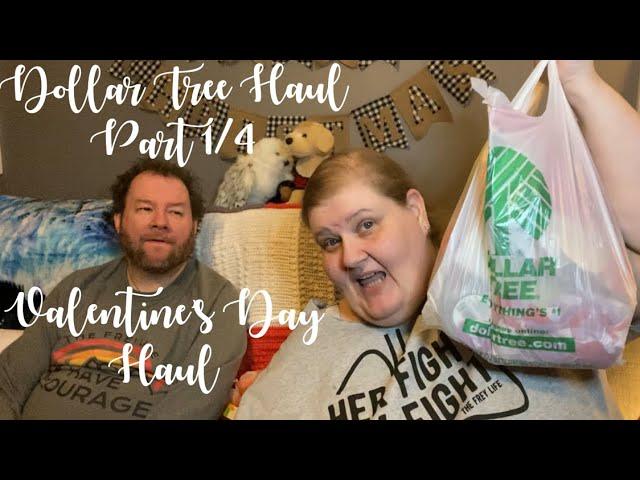 Dollar Tree Haul Part 1/4 Valentine's Day Items
