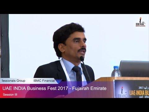 UAE - INDIA Business Fest 2017 (Fujairah Emirate) [Session -3]