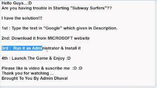Subway Surfers PC : Launching Problem Solved !!!  Watch This Video :D