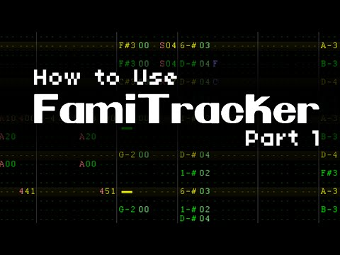 How to Use Famitracker (Part 1) - Introduction and Interface
