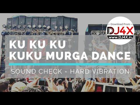 KU KU KU MURGA + GHANTA MUSIC   SOUND CHECK   HARD VIBRATION
