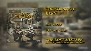 The County Of Kern - Ese Viper (feat. Lil Blue)