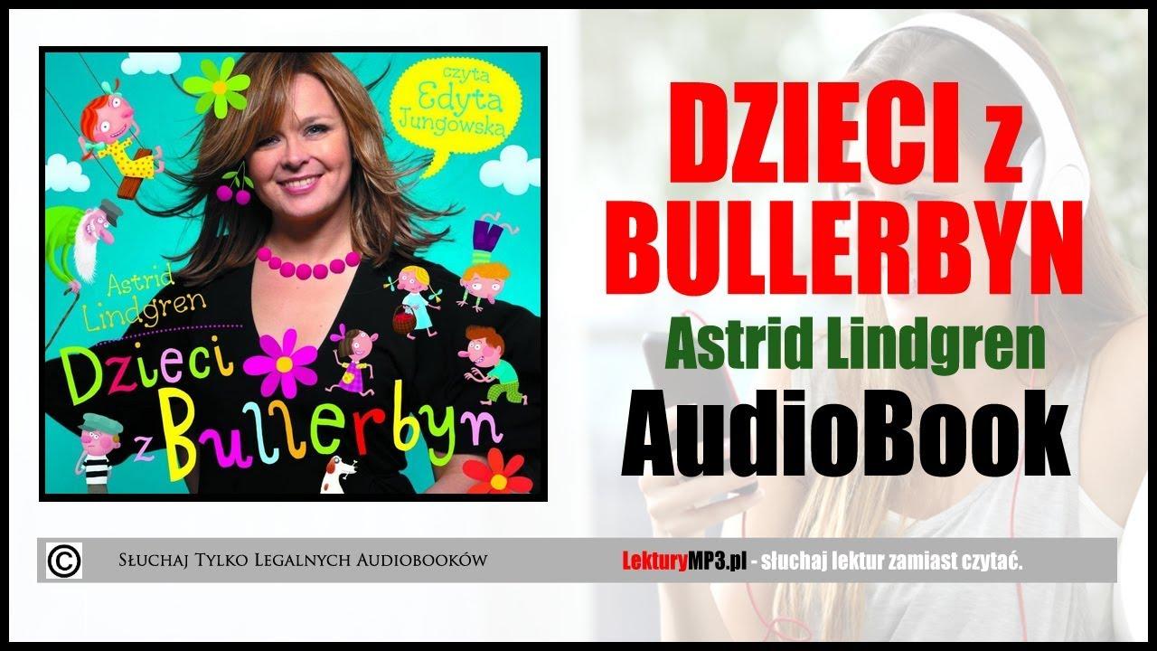 Dzieci Z Bullerbyn Audiobook Mp3 Do Sluchania Pobierz