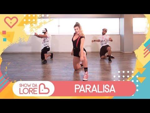 Paralisa - MC Loma e as Gêmeas Lacração MC WM - Lore Improta  Coreografia