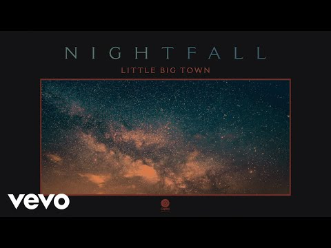 Download Little Big Town - Nightfall Audio Mp4 baru