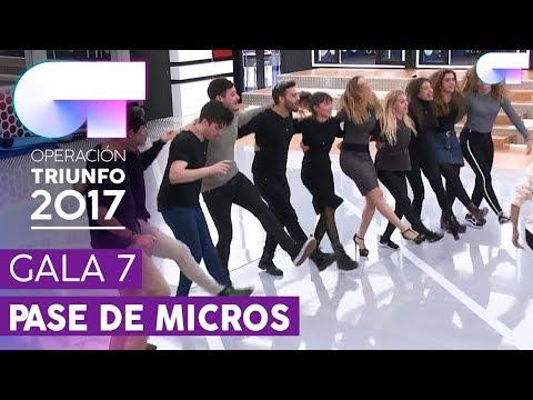 SEGUNDO PASE DE MICROS PARA LA GALA 7 (ENTERO) | OT 2017
