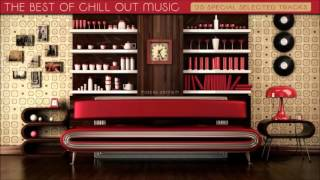 The Best Of Chill Out Music | 2016 Mixed By Johnny M
