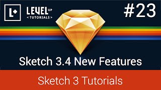 Sketch App Tutorials #23 - Sketch 3.4 New Features