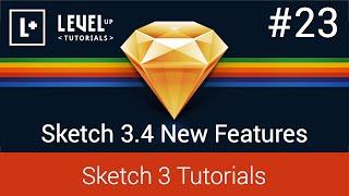 Sketch App Tutorials #23 - Sketch 3.4 New Features
