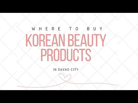 Where to Buy Korean Beauty Products in Davao City || Busyqueenphils Shopping Guide