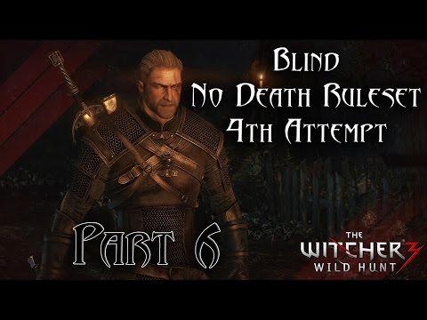 TW3 - Blind No Death Ruleset - 4th Attempt - Part 6 [Griffin School Gear]