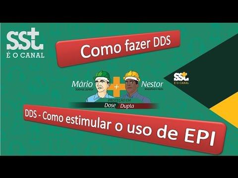 Vídeo 9 - Como fazer DDS e Como estimular o uso de EPI