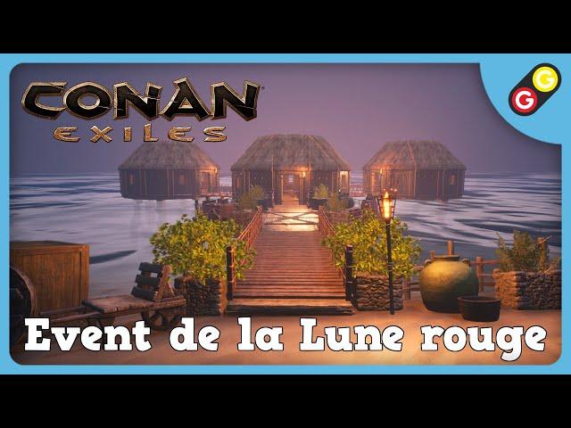 Conan Exiles - Event de la Lune rouge [FR]