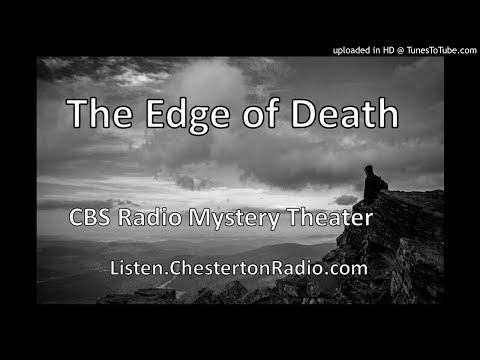 The Edge of Death - CBS Radio Mystery Theater