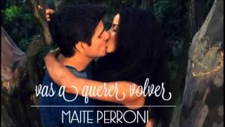 Maite Perroni-Vas a Querer Volver