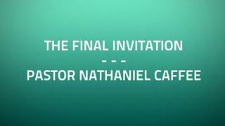 The Final Invitation