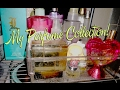 My Perfume Collection!