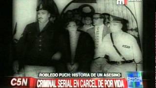 C5N - CHICHE EN VIVO: ROBLEDO PUCH, HISTORIA DE UN ASESINO