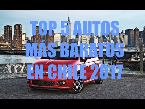 Los 5 Autos Mas Baratos En Chile 2017 Youtube