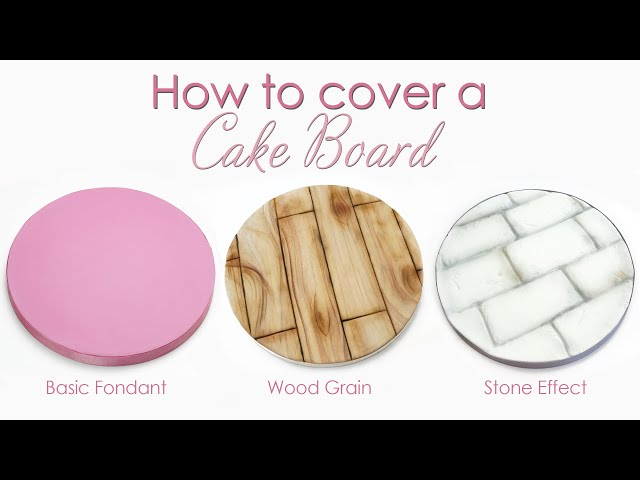 How to Cover a Cake Board in Fondant - Basic Fondant / Wood Grain / Stone Effect