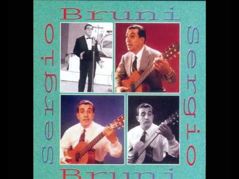 SERGIO BRUNI - 'MBRACCIO 'A TE