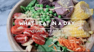 What I Eat In A Day (1) || VEGAN + HEALTHY