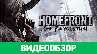 Обзор игры Homefront: The Revolution