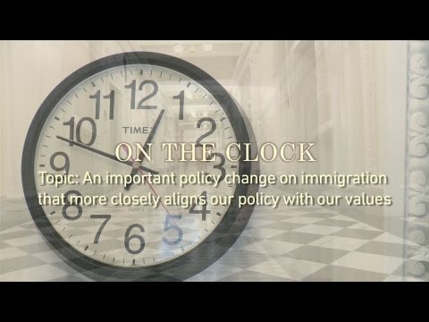 On The Clock - Policy Change on Immigration
