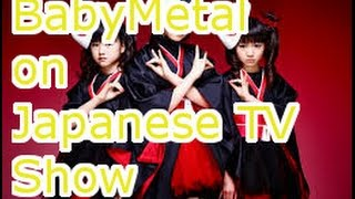 Babymetal on Japanese TV Show ! Cool and Cute Japanese idol Babymetal