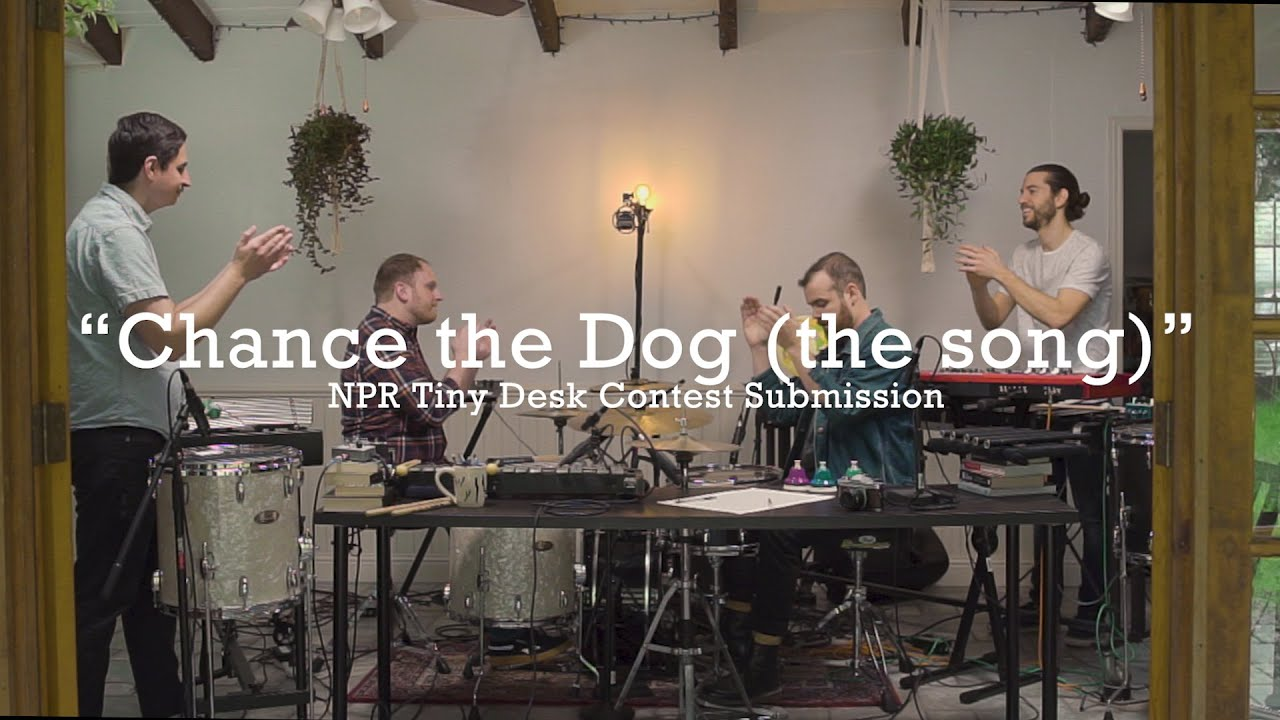 NPR Tiny Desk 2020 - Chance the Dog (the song)