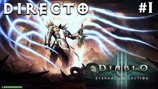 Diablo III Eternal Collection - Directo #1- Español - Impresiones - Primeros Pasos - Nintendo Switch