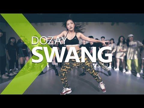 DoZay - Swang / ZIO Choreography .