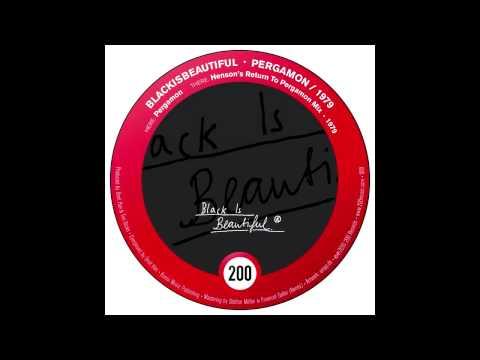 BlackIsBeautiful - Pergamon (200 Records)