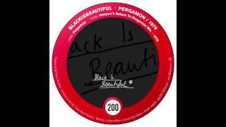 BlackIsBeautiful - Pergamon (200 Records)