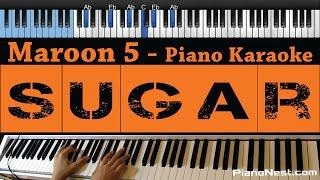 Maroon 5 - Sugar - LOWER Key (Piano Karaoke / Sing Along)