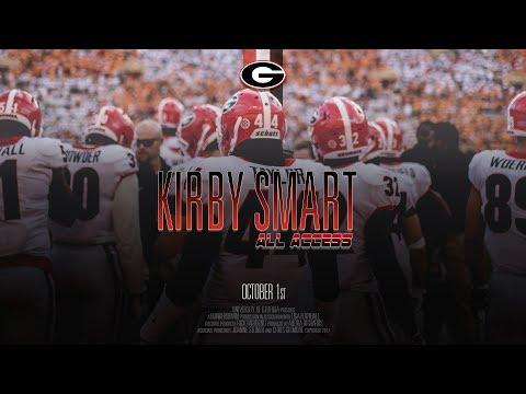 UGA Football: Ep. 5: Kirby Smart All Access vs Tennessee: 2017