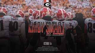 UGA Football: Ep. 5: Kirby Smart All Access vs Tennessee: 2017