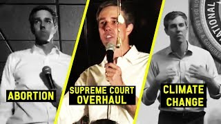 Beto 2020: Abortion, Supreme Court Term Limits, and Climate Change?