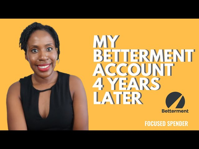 My Betterment Investing Update - 4 Years Later!!